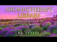 Aromatherapy Training Healing with Essential Oil Professional & Beginners Online Multimedia Courses - YouTube