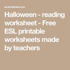 Halloween - reading worksheet - Free ESL printable worksheets made by teachers