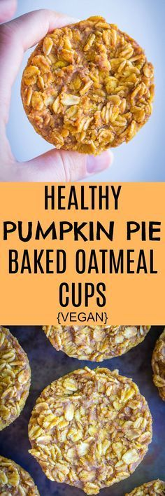 Healthy Pumpkin Pie Baked Oatmeal Cups - These baked oatmeal cups are perfect for a quick and easy make ahead breakfast that will fill you up! #vegan #glutenfree #vegetarian #mealprep #breakfast