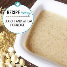 elaichi and wheat porridge