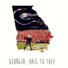 If you're a REAL Georgia fan then you know what this means and where it comes from