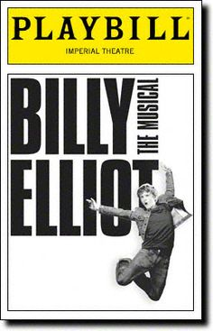 Billy Elliot: The Musical Playbill Covers on Broadway - Information, Cast, Crew, Synopsis and Photos - Playbill Vault