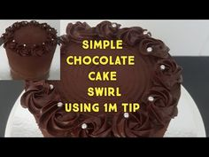 How to Decorate a Simple Chocolate Cake Swirl Using 1M Nozzle Tip - YouTube Cake Creations, Chocolate Cake, Frosting, The Creator, Birthday Cake, Cupcakes, Simple, Tips, Youtube