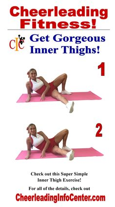Here is another super simple exercise for your inner thighs. For all of the details, check out CheerleadingInfoCenter.com