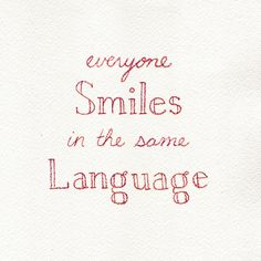Everyone smiles in the same language. #sharejoy