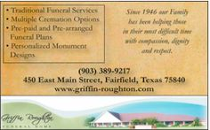 Since 1946 our Family has been helping those in their most difficult time with compassion,... | Griffin-Roughton Funeral Home - Farifield, TX #texas #SanMarcosTX #shoplocal #localTX