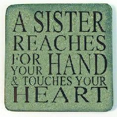 Thank you Jehovah for my dear sisters! To all my beloved sisters: i love you fiercely! Great Quotes, Quotes To Live By, Me Quotes, Inspirational Quotes, Sister Quotes, Family Quotes, Love You, Just For You, My Love