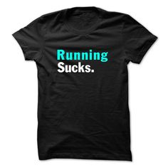#Petst-shirt... Awesome T-shirts  Worth :$19.ninetyPurchase Now  Low cost Codes View pictures & photographs of Running sucks t shirt t-shirts & hoodies:When you don't completely love our design, you'll be able to SEARCH your favourite one through the use of s....