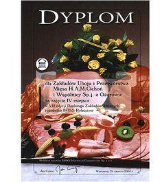 IV miejsce w VII edycji Rankingu Zakładów Mięsnych na Najlepszą Firmę Branży Mięsnej 2004 roku organizowanym przez tygodnik BOSS-Rolnictwo