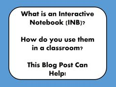 Interactive Notebooking!
