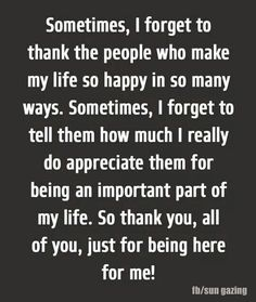 Thank you 🙏🏼 Thank You Quotes For Friends, Friends Are Family Quotes, Thankful For Friends, Best Friend Quotes, Thank You Quotes For Support, Thankful For You Quotes, Thank You For Loving Me, Supportive Family Quotes, Thanks For Being You