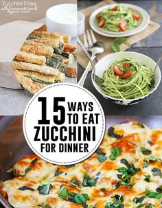 15 zucchini recipes for dinner! These recipes are all GREAT and super kid-friendly! Get cooking with seasonal produce! Planning Menu, Clean Eating, Healthy Eating, Cooking Recipes, Healthy Recipes, Healthy Foods, Vegetable Dishes, Food Dishes, Side Dishes