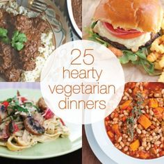 25 Hearty Vegetarian Meals for Dinner