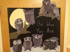 Be Who you are classroom poster - owls