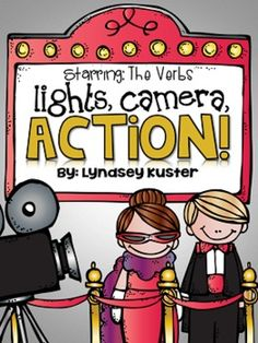 Lights, Camera, ACTION! (Students learn all about action verbs with the Hollywood celebrities, Vicky Verb and Vince Verb!