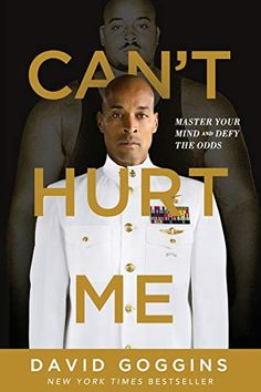 Can't Hurt Me: Master Your Mind and Defy the Odds: David Goggins recommended by wise money group Navy Seals, Sugar Ray Robinson, One Punch Man, Got Books, Books To Read, David Goggins, It Pdf, Kindle, Believe