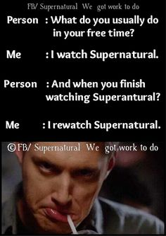 Exactly... What don't you understand ? Because you've seen Jensen Ackles, right?