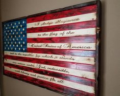 X 22 in. The wood is milled to length and width then distressed torched then painted or stained The Pledge of Allegiance is laser engraved With a hand rubbed polyurethane finish A picture frame border is added Ready to hang Absolutely beautiful American Flag Pallet, American Flag Wall Art, Pallet Flag, Wooden Flag, Diy Pallet Projects, Cnc Projects, Pallet Ideas, Flag Decor, Patriotic Decorations