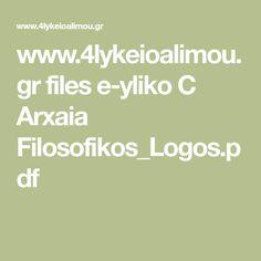 files e-yliko C Arxaia Filosofikos_Logos. Filing, Pdf, Math Equations, Logos, Logo, Legos
