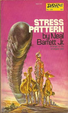 Stress Pattern by Neil Barret Jr. Stress Pattern by Neil Barrett Jr. Daw Books Stated First Printing. Book has Light wear. Fantasy Book Covers, Best Book Covers, Book Cover Art, Pulp Fiction Book, Fiction Novels, Old Sci Fi Movies, Art Science Fiction, Sci Fi Kunst, Classic Sci Fi Books