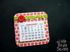 Little Birdie Secrets: mini calendar magnets