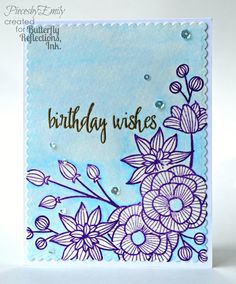 Butterfly Reflections, Ink.: Birthday Wishes Featuring Altenew