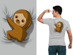 He has to hitch a ride or he'd never be on time. Get the Sloth on Your Back t-shirt only at TeeTurtle!