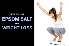 Losing weight is a very essential criterion for any individual. In this article we will discuss how to use epsom salt for weight loss.