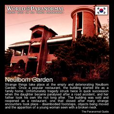 Neulbom Garden   - South Korea   - 'World of the Paranormal' are short bite sized posts covering paranormal locations, events, personalities and objects from all across the globe.   Follow The Paranormal Guide at: www.theparanormalguide.com