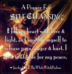 A self-cleansing prayer Smudging Prayer, Sage Smudging, Spiritual Cleansing, Sage Cleansing Prayer, Energy Cleansing, Spiritual Meditation, Aura Cleansing, Spiritual Wisdom, Wiccan Spell Book