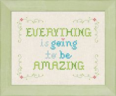 Everything is going to be Amazing. Text Counted by andwabisabi