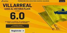 el forero jrvm y todos los bonos de deportes: betfair Villareal gana Plzen supercuota 6 Europa L...