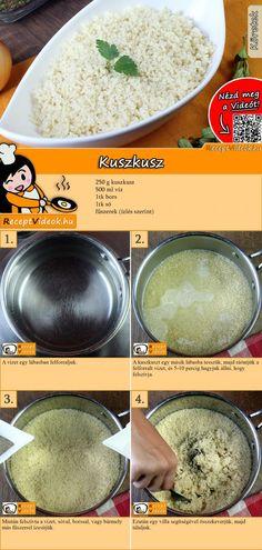 KUSZKUSZ RECEPT VIDEÓVAL- kuszkusz készítése Veggie Recipes, Real Food Recipes, Vegetarian Recipes, Cooking Recipes, Healthy Recipes, Hungarian Recipes, Dessert Drinks, Health Eating, Superfood