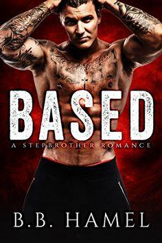 Based: A Stepbrother Romance (Extreme Sports Alphas) by B. B. Hamel http://www.amazon.com/dp/B013T8U5O0/ref=cm_sw_r_pi_dp_YId8vb09QM7HY