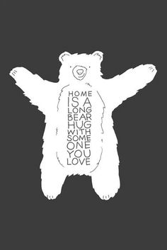 There is nothing like a Big Bear Hug from your daddy!