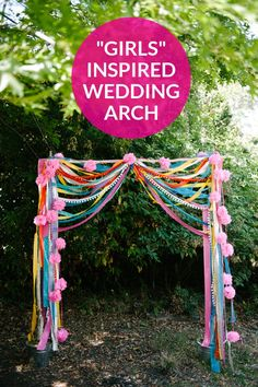 "Make This ""Girls"" Inspired Wedding Arch"