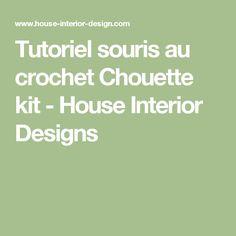 Tutoriel souris au crochet Chouette kit - House Interior Designs
