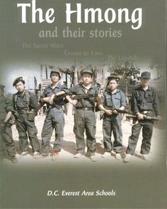 A book about the Hmong people of Vietnam and Laos, and their role in the Vietnam War.