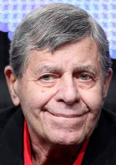 Jerry Lewis, I absolutely love this man.  He is such an inspiration!