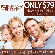 Need a new dental plan? Get yours for ONLY $79 at Parkway Dental with this #deal, $155 savings! #dentalplan #healthyteeth #edenprairie http://gobuylocal.com/offerseo/Eden_Prairie-MN/Parkway_Dental/2783/2437