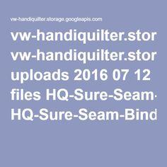 vw-handiquilter.storage.googleapis.com uploads 2016 07 12 files HQ-Sure-Seam-Binding-Tutorial.pdf?utm_source=newsletter&utm_campaign=qm-nln-nl-160719&utm_content=863512_QMK-NL160719&utm_medium=email
