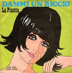 Rino* E Monica (23) - Dammi Un Riccio / La Pinotta (Vinyl) at Discogs