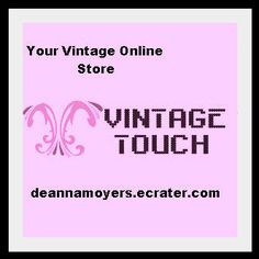 Vintage Touch Online Store Selling Vintage to Antique Merchandise from a wide range of categories