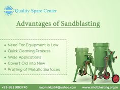 The advantages of sandblasting are: Quick Cleaning Process, Need For Equipment is Low, Wide Applications,Covert Old into New, Profiling of Metallic Surfaces etc. Sand Blasting Machine, Compressed Air, Workplace, Did You Know, It Cast, Surface, Cleaning, Top, Home Cleaning