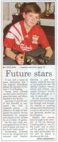 An article from 19 years ago about Steven Gerrard he became a legend Liverpool Fc, Liverpool Players, Liverpool Football Club, Steven Gerrard Liverpool, Good Soccer Players, Football Players, Zinedine Zidane, Chelsea Fc, Ac Milan