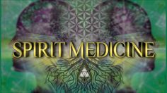 Spirit Medicine: Exploring the World of Psychedelic Plants is an upcoming documentary about the field of psychedelic research, featuring new interviews with neuroscientists, shamans, authors, and plant medicine practitioners.
