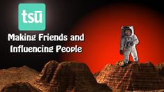 How To Make Friends On Tsu