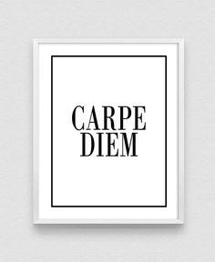 Carpe Diem Seize the Day Inspirational Print Typography