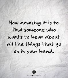That's dangerous.  So many thoughts in my mind at any given time, it's like a freeway!