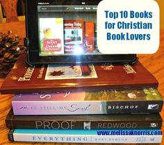 Top 10 Books for Christian Book Lovers. Have any you think should be added to the list?